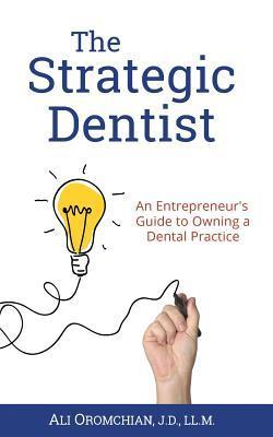 The Strategic Dentist