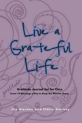 Live a Grateful Life
