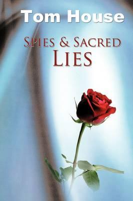 Spies & Sacred Lies