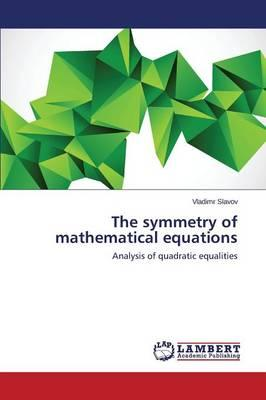 The symmetry of mathematical equations