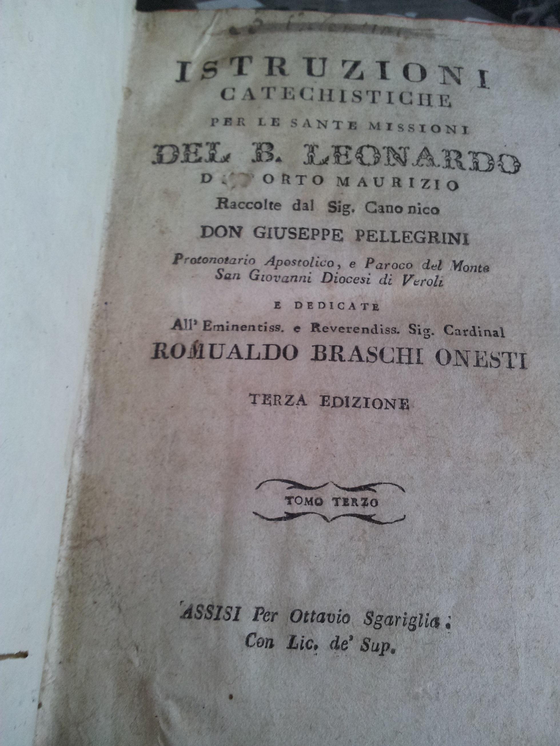 Istruzioni catechistiche per le sante missioni del B. Leonardo da Porto Maurizio
