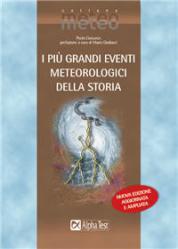 I più grandi eventi meteorologici della storia