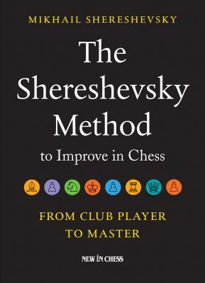 The Shereshevsky Method to Improve in Chess