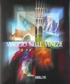 Viaggio nelle Venezi...