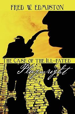 The Case of the Ill-Fated Playwright