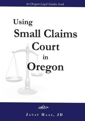 Using Small Claims Court in Oregon
