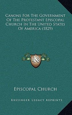 Canons for the Government of the Protestant Episcopal Church in the United States of America (1829)