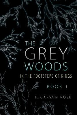 The Grey Woods