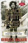 Black, White & Jewish