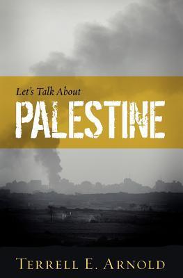 Let's Talk About Palestine