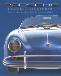 Porsche. I modelli leggendari