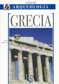 GUIA ARQUEOLOGICA GREECE/ GREECE, Archaeology Guide