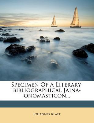 Specimen of a Literary-Bibliographical Jaina-Onomasticon