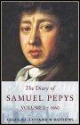 The Diary of Samuel Pepys: 1660 v. 1