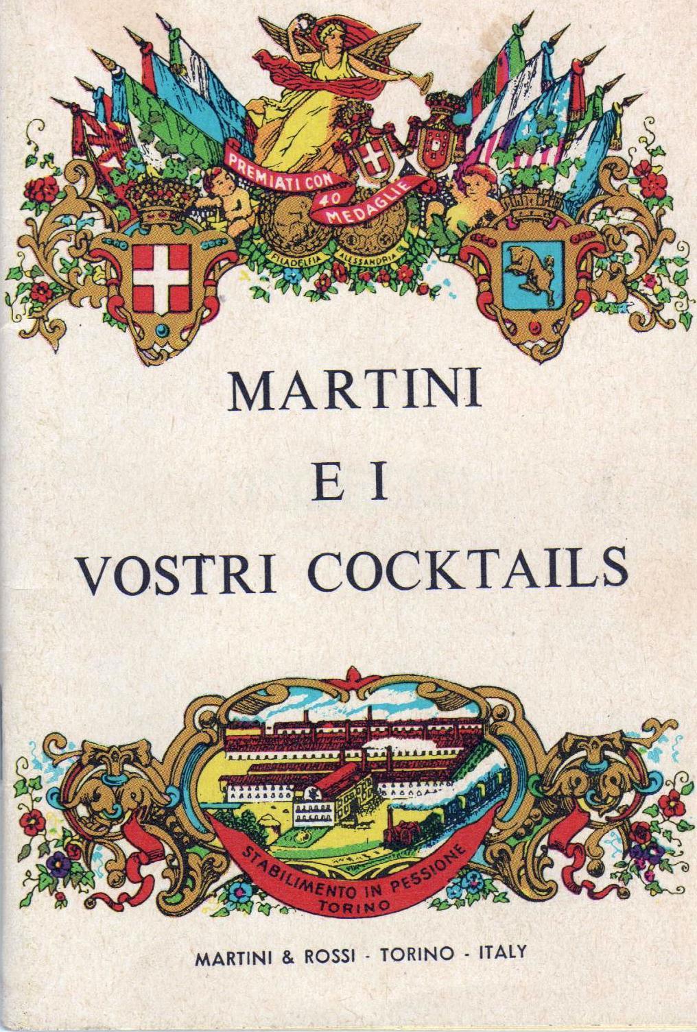 Martini e i vostri cocktails