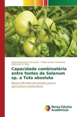 Capacidade combinatória entre fontes de Solanum sp. a Tuta absoluta