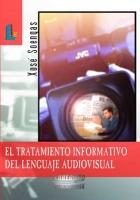 El tratamiento informativo del lenguaje audiovisual