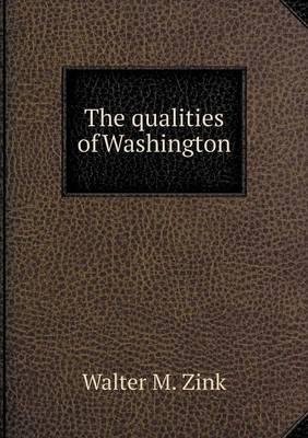 The Qualities of Washington