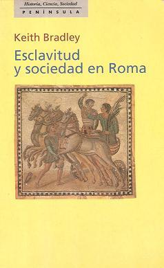 Esclavitud y sociedad en Roma