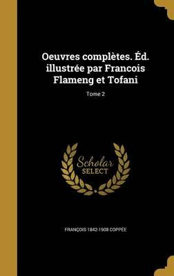 FRE-OEUVRES COMPLETES ED ILLUS
