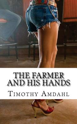 The Farmer and His Hands