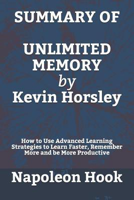 SUMMARY OF Unlimited Memory by Kevin Horsley