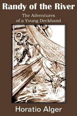 Randy of the River, the Adventures of a Young Deckhand