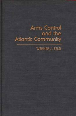 Arms Control and the Atlantic Community