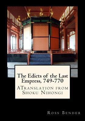 The Edicts of the Last Empress, 749-770
