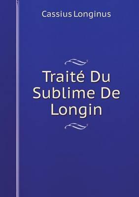 Traite Du Sublime de Longin