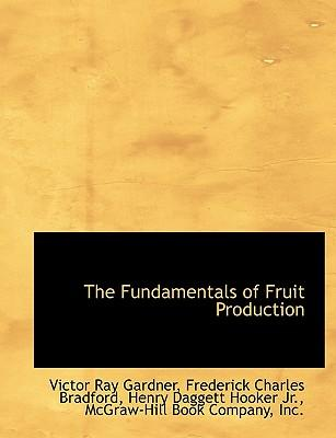 The Fundamentals of Fruit Production