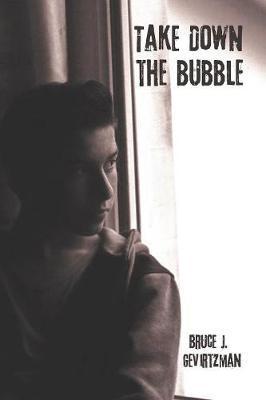 Take Down the Bubble