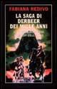La saga di Derbeer d...