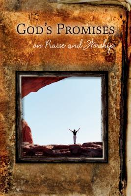 God's Promises on Praise and Worship