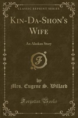 Kin-Da-Shon's Wife