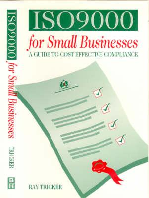 ISO 9000 for Small Businesses
