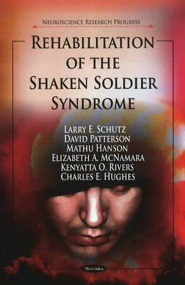 Rehabilitation of the Shaken Soldier Syndrome