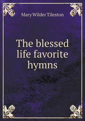 The Blessed Life Fav...