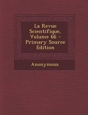 La Revue Scientifique, Volume 66 - Primary Source Edition