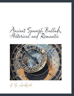 Ancient Spanish Ballads, Historical and Romantic
