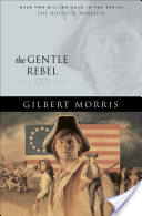 Gentle Rebel, The (House of Winslow Book #4)