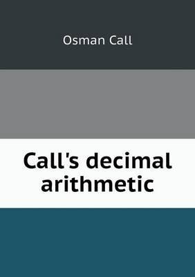 Call's Decimal Arithmetic