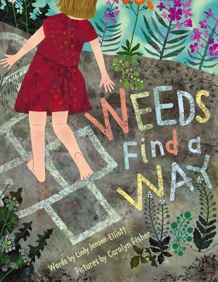 Weeds Find a Way