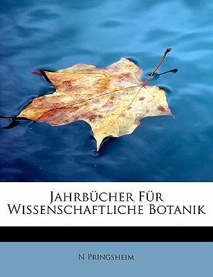 Jahrbucher Fur Wissenschaftliche Botanik