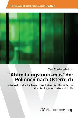 """""""Abtreibungstourismus"""" der Polinnen nach Österreich"""