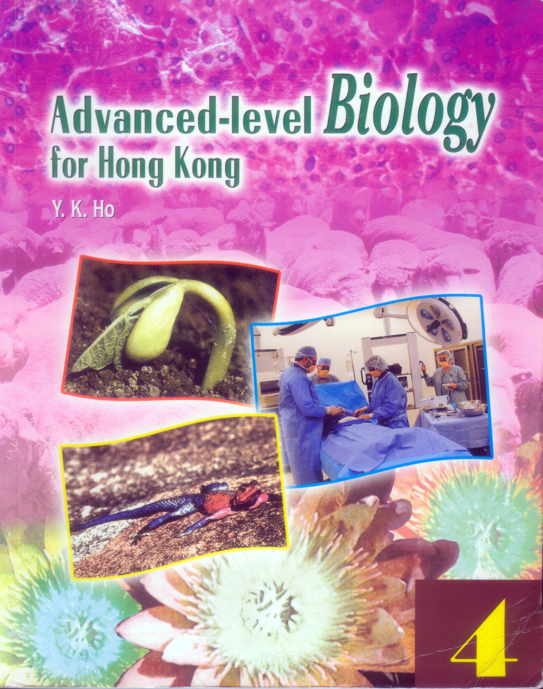 Advanced Level Biology for HK Vol.4