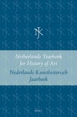 Netherlands Yearbook for History of Art / Nederlands Kunsthistorisch Jaarboek 22, 1971