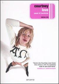 Courtney Love Pezzi di Bambola