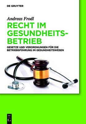 Recht Im Gesundheitsbetrieb