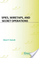 Spies, Wiretaps, and Secret Operations